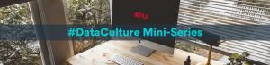 Data culture article netflix
